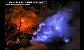 Le secret des flammes colorées