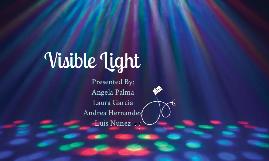 Copy of Visible Light Presentation