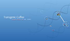 Transgenic Coffee