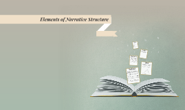 Elements of Narrative Structure