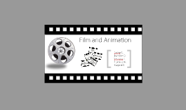 Copy of Film and Animation