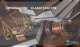 IMPUGNACIÓN: CLASIFICACIÓN