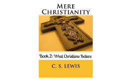 Mere Christianity- Book 2