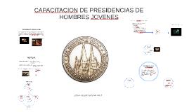 Copy of CAPACITACION DE PRESIDENCIAS DE HOMBRES JOVENES