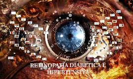 RETINOPATIA DIABETICA E HIPERTENSIVA