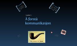 Kapittel 2 - Å forstå kommunikasjon