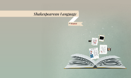 Copy of Shakespearean Language