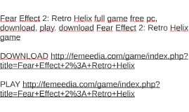 Fear Effect 2: Retro Helix full game free pc, download, play