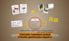 Alternatív, személyre szabott értékelés gamification alapoko