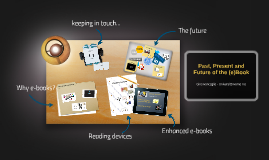 Past, Present and Future of the (e)Book