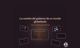 La cuestión del gobierno de un mundo globalizado
