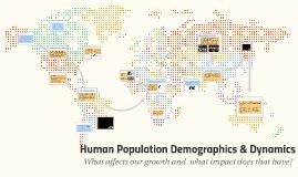 Human Population Demographics & Dynamics