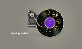 Sound Design: Production