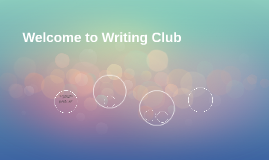 Welcome to Writing Club