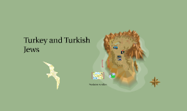 Turkey and Turkish Jews