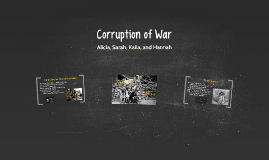 Corruption of War