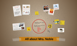 All about Mrs. Noble