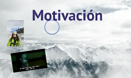 Copy of Motivación