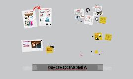 Copy of Copy of GEOECONOMÍA