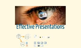 Copy of Copy of Effective Presentations