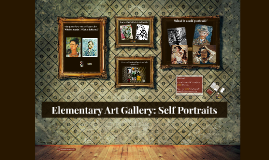 Copy of Elementary Art Gallery: Self Portraits