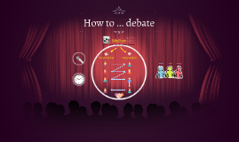 How to ... debate