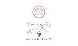 Copy of How to Write a Thesis 101