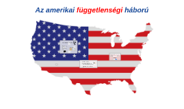 A amerikai függetlenségi háború