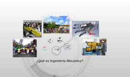 Bienvenido a Ingeniería Mecánica