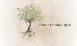 Persian Creation Myth