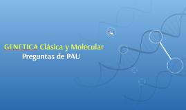 GENETICA Clásica y Moloecular