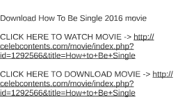 Download how to be single 2016 movie by robert waldbillig on prezi ccuart Images