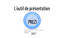 L'outil de présentation PREZI - INRS 2013
