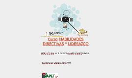 Curso: HABILIDADES DIRECTIVAS Y LIDERAZGO
