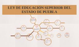 LEY DE EDUCACIÓN SUPERIOR DEL ESTADO DE PUEBLA