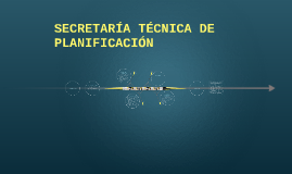 SECRETARIA TECNICA DE PLANIFICACION