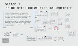 Sesión 1 -Materiales y procesos de impresión