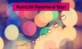 Nutrición Parenteral Total