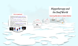 Hippotherapy and the Deaf World
