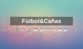 Fútbol&Cañas