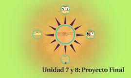 Unidad 7 y 8: Proyecto Final