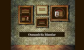 Osmanlı'da İdamlar