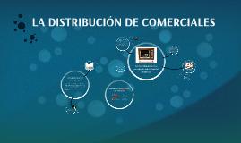 Copy of LA DISTRIBUCIÓN DE COMERCIALES