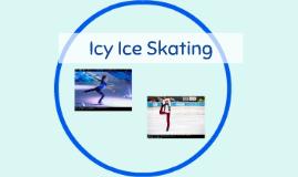 Icy Ice Skating