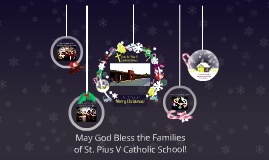 Merry Christmas from St. Pius V Catholic School