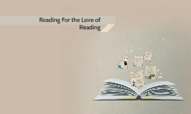 Reading For the Love of Reading!