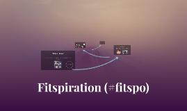 Fitspiration (#fitspo)
