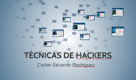 Copy of TÉCNICAS DE HACKERS