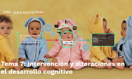 Tema 7: intervención y alteraciones en el desarrollo cogniti