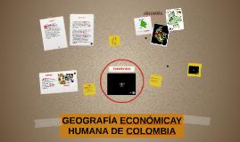 GEOGRAFIA  ECONOMICA Y HUMANA DE COLOMBIA